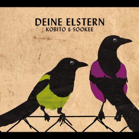 Kobito&Sookee - Deine Elstern (2010)